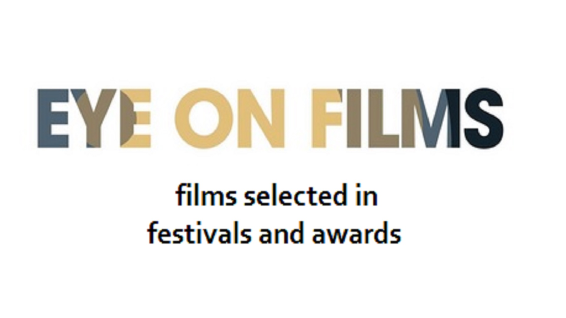Films selected in festivals and awards | 2014